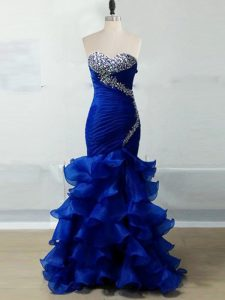 Dramatic Sweetheart Sleeveless Homecoming Gowns Floor Length Beading and Ruffles and Ruching Royal Blue Organza